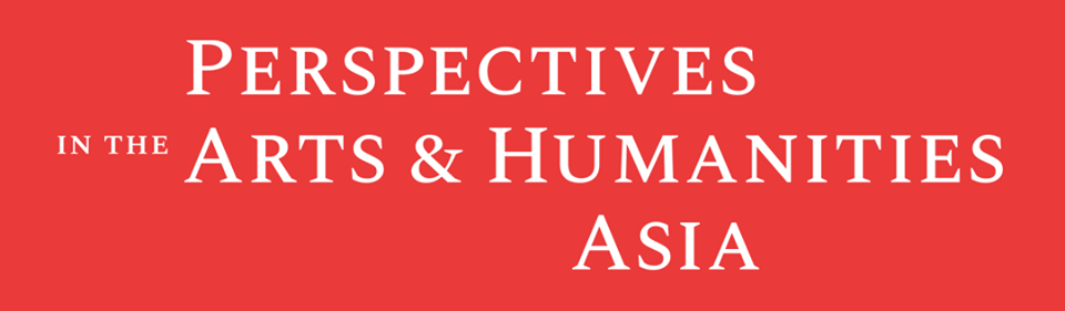 Perspectives in the Arts and Humanities Asia